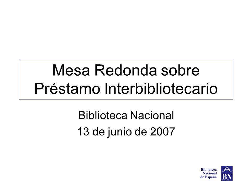 El préstamo interbibliotecario en las bibliotecas nacionales: presente y futuro Teresa Rodríguez Biblioteca Nacional
