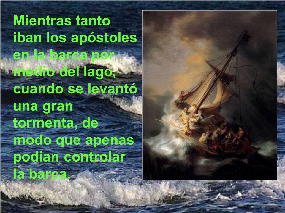 Dice el evangelio que, subiendo Jesús a la barca, se calmó el viento.