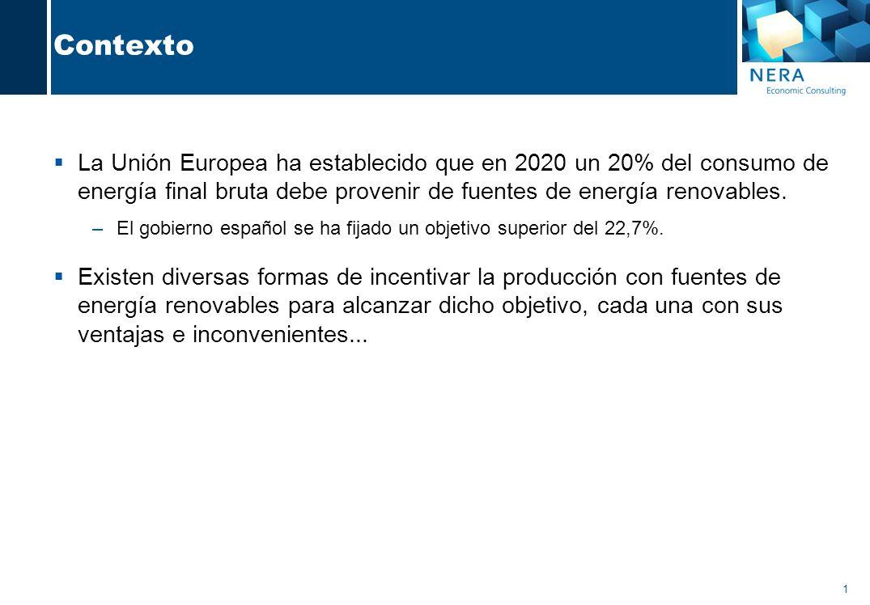 1 Contexto La Unión Europea ha establecido que en 2020 un 20% del consumo de energía final bruta debe provenir de fuentes de energía renovables.