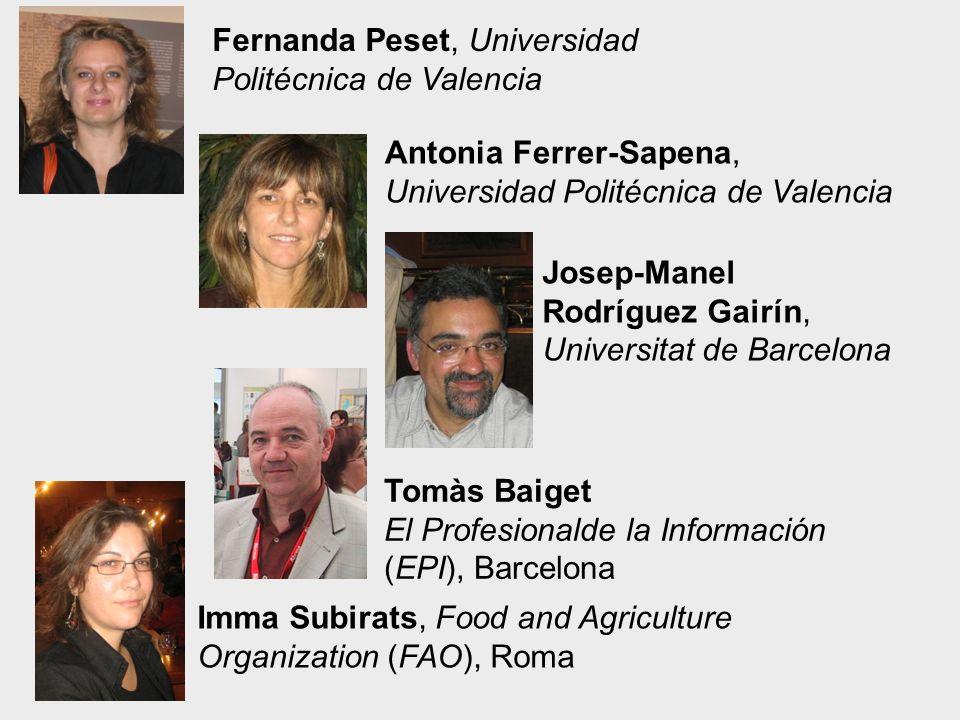Imma Subirats, Food and Agriculture Organization (FAO), Roma Fernanda Peset, Universidad Politécnica de Valencia Antonia Ferrer-Sapena, Universidad Po
