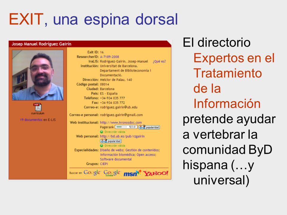 EXIT, una espina dorsal El directorio Expertos en el Tratamiento de la Información pretende ayudar a vertebrar la comunidad ByD hispana (…y universal)