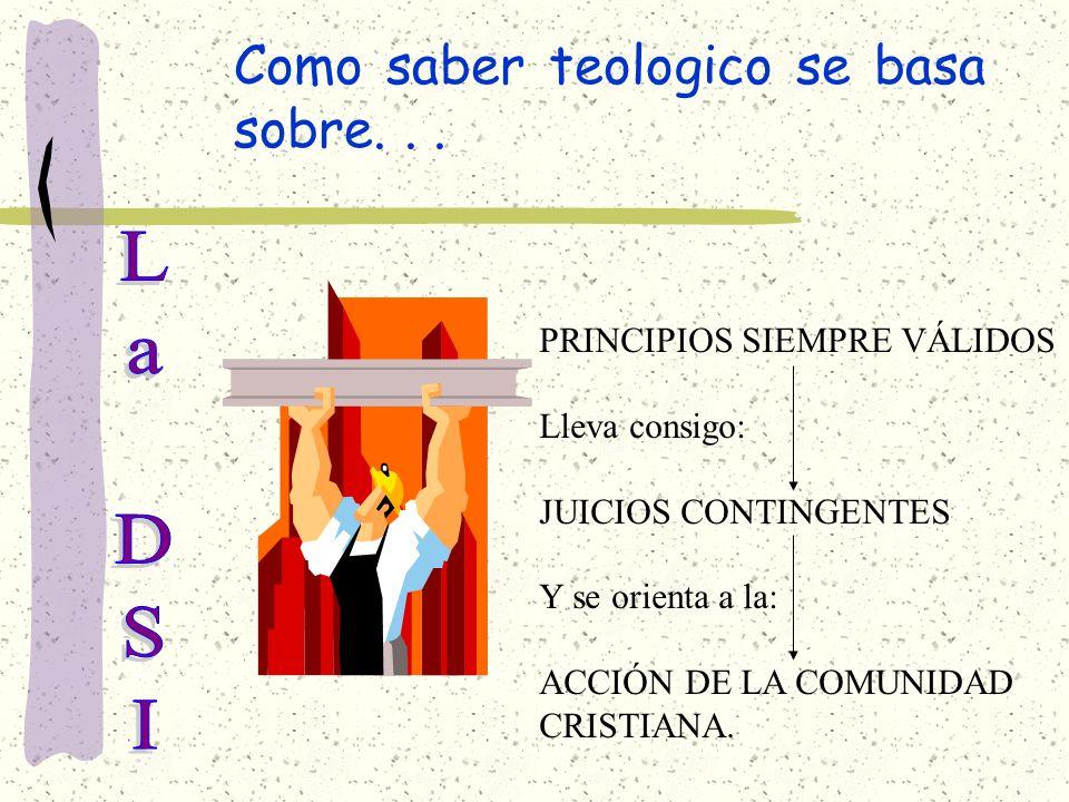 RECORDEMOS QUE: LA DSI ES EL CONJUNTO DE PRINCIPIOS DE REFLEXIÓN, CRITERIOS DE JUICIO Y DIRECTRICES DE ACCIÓN.