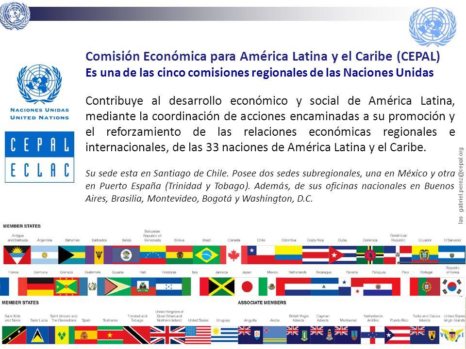 3 Gabriel Pérez Salas | CEPAL | Naciones Unidas gabriel.perez@cepal.org Comisión Económica para América Latina y el Caribe (CEPAL) Es una de las cinco