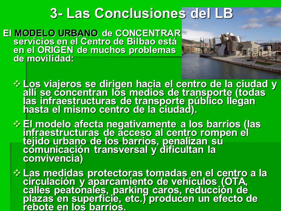 Los viajeros se dirigen hacia el centro de la ciudad y allí se concentran los medios de transporte (todas las infraestructuras de transporte público llegan hasta el mismo centro de la ciudad).