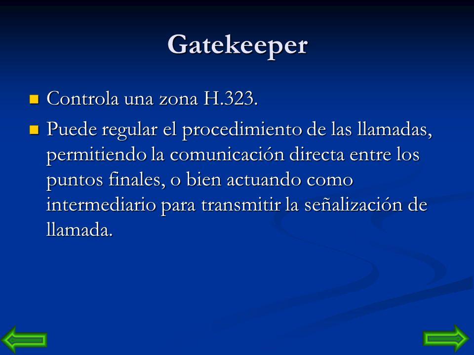 Gateway Los gateways proporcionan internetworking con tecnologías que no son H.323, Los gateways proporcionan internetworking con tecnologías que no s