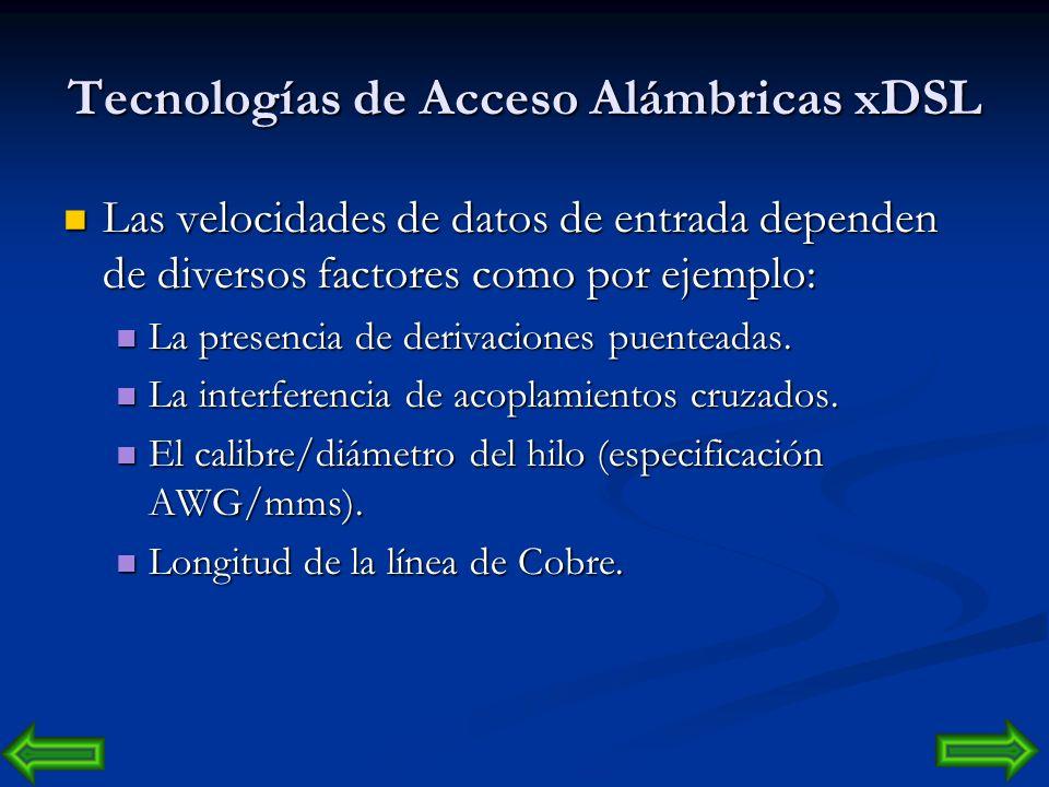 Tecnologías de Acceso Alámbricas Objetivo: Objetivo: superar los 14,4 kbps primero, y los 28,8 kbps después, utilizando pares de cobre. superar los 14