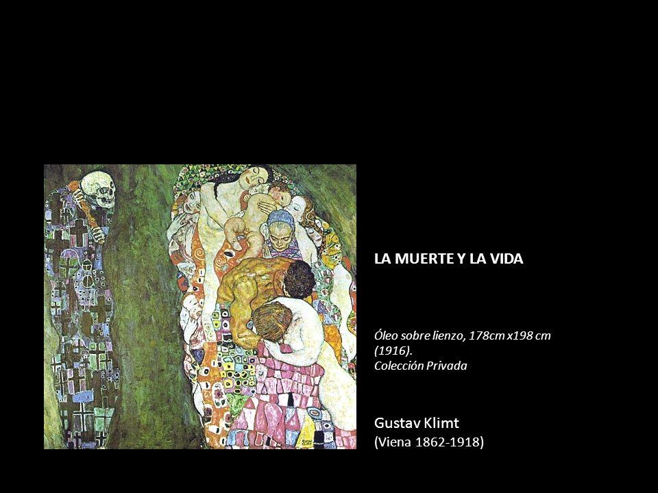 LA MUERTE Y LA VIDA Óleo sobre lienzo, 178cm x198 cm (1916). Colección Privada Gustav Klimt (Viena 1862-1918)