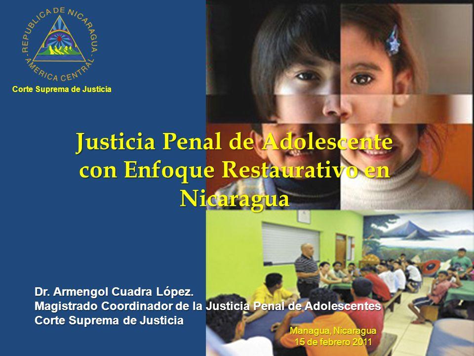 Justicia Penal de Adolescente con Enfoque Restaurativo en Nicaragua Dr.