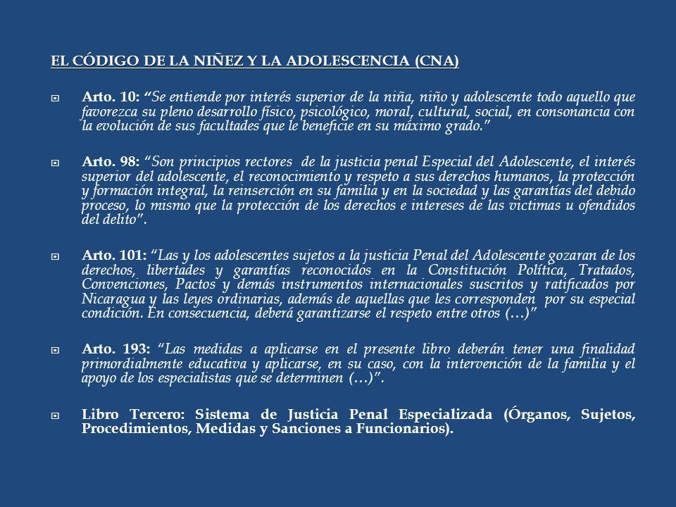 EL CÓDIGO DE LA NIÑEZ Y LA ADOLESCENCIA (CNA) Arto.