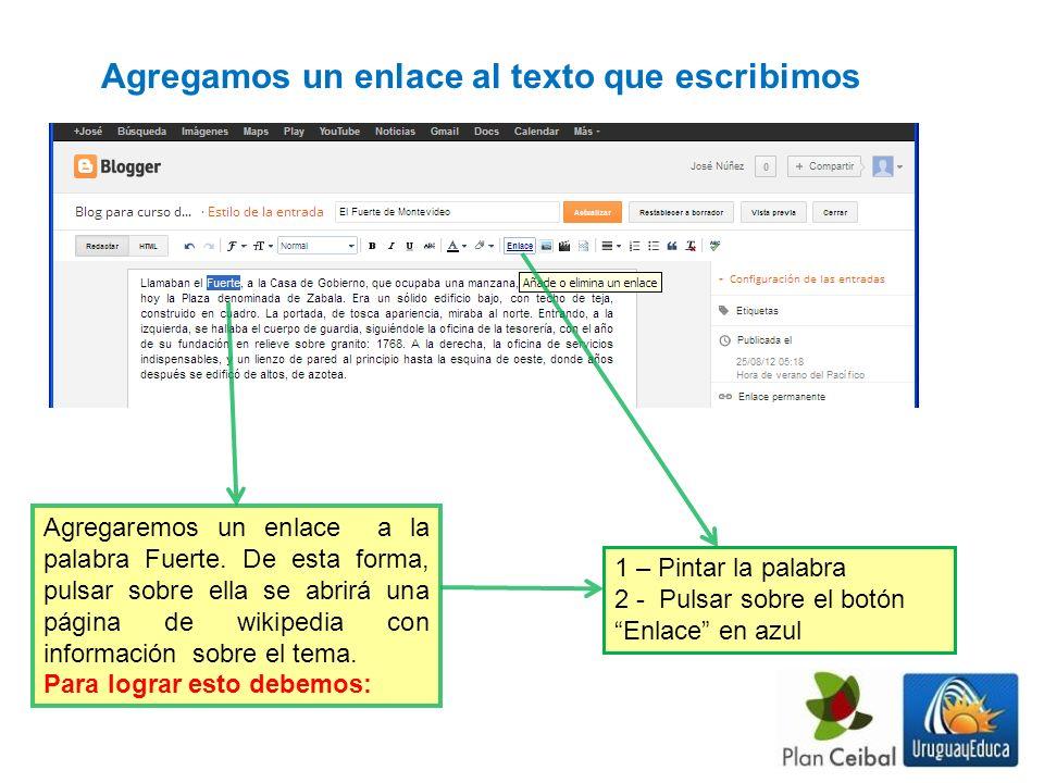 Agregaremos un enlace a la palabra Fuerte. De esta forma, pulsar sobre ella se abrirá una página de wikipedia con información sobre el tema. Para logr