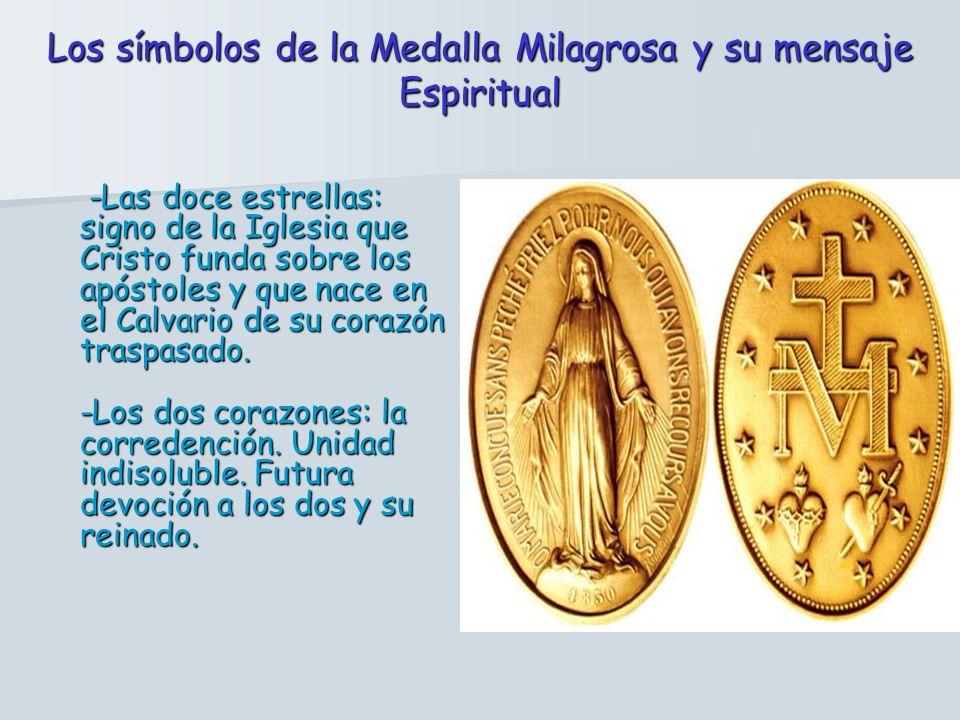 En el Reverso: -La cruz: el misterio de redención- precio que pagó Cristo. Obediencia, sacrificio, entrega -La M: símbolo de María y de su maternidad
