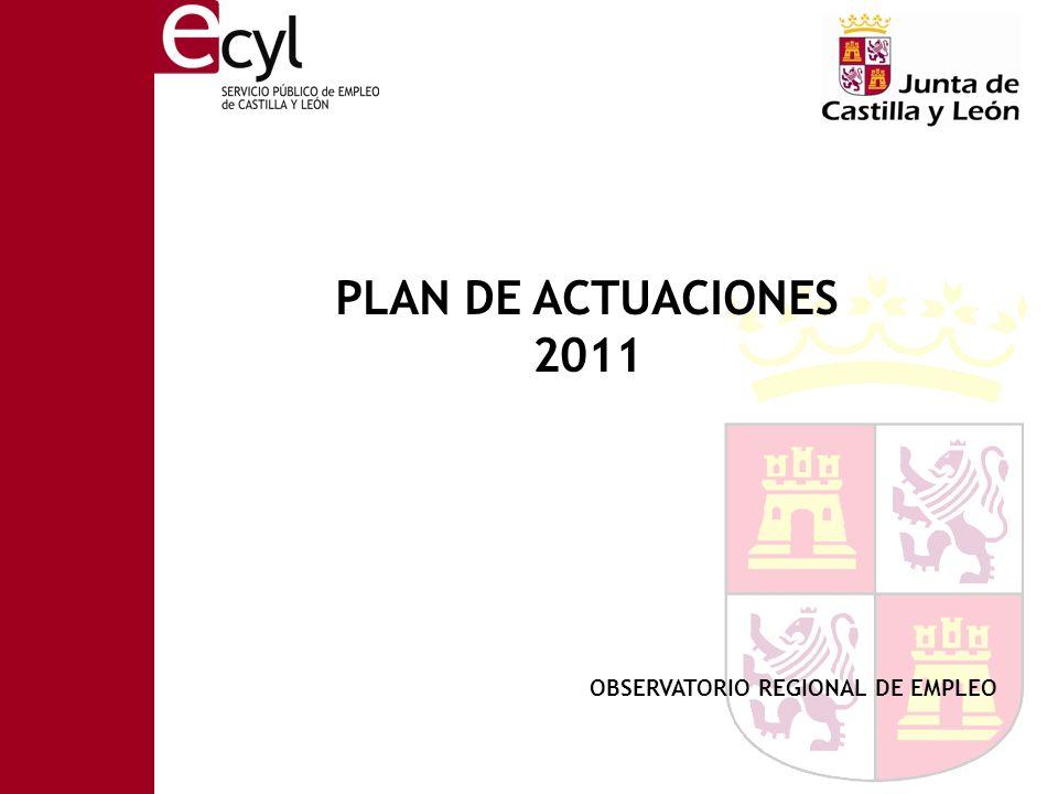 OBSERVATORIO REGIONAL DE EMPLEO PLAN DE ACTUACIONES 2011
