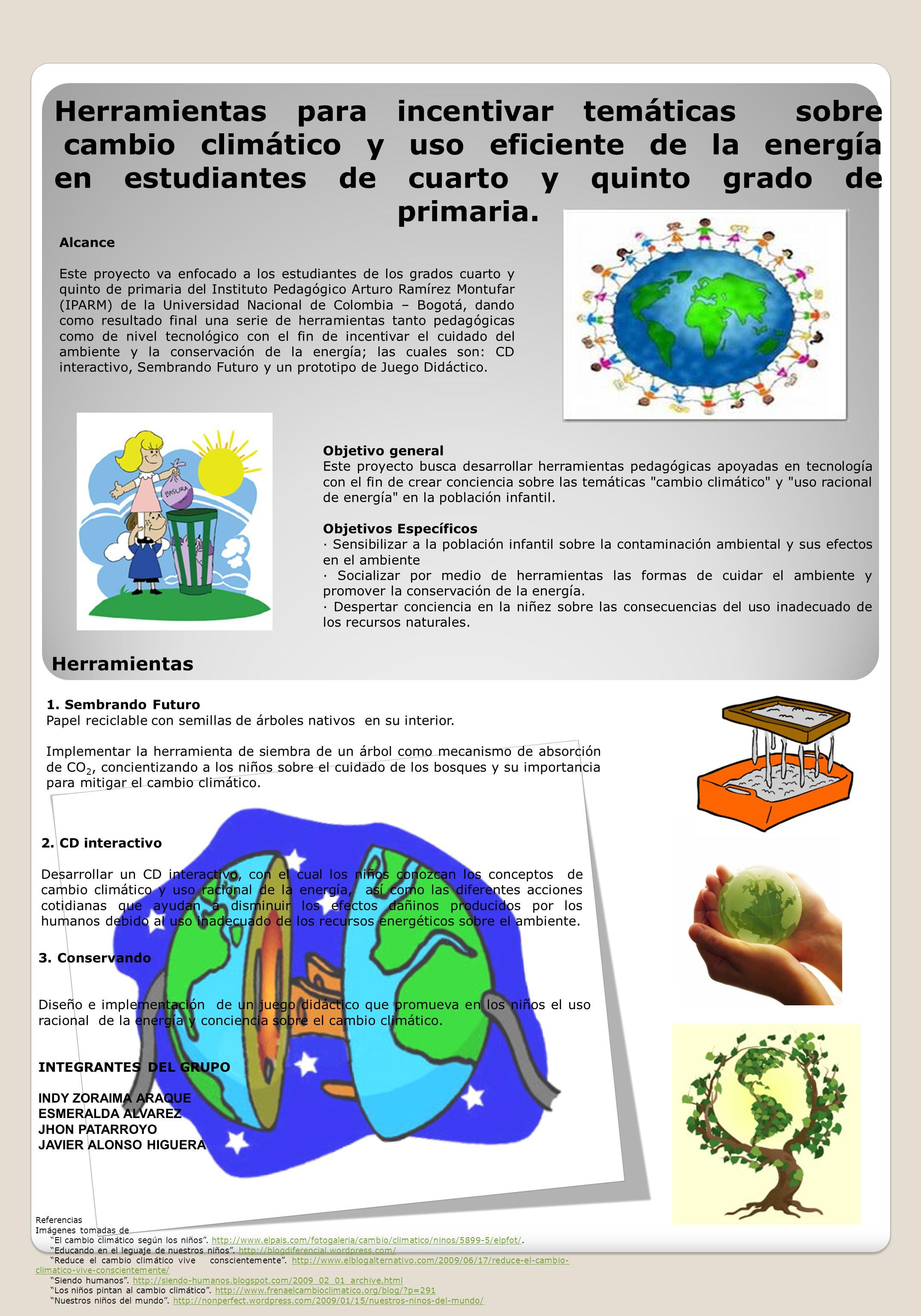 Herramientas para incentivar temáticas sobre cambio climático y uso eficiente de la energía en estudiantes de cuarto y quinto grado de primaria. Alcan