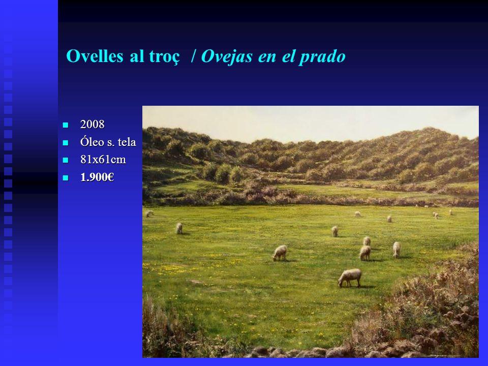 Ovelles al troç / Ovejas en el prado 2008 2008 Óleo s.