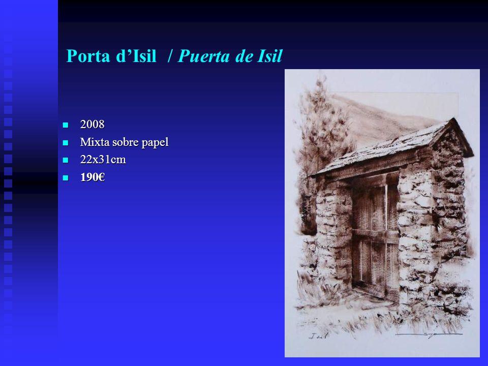 Porta dIsil / Puerta de Isil 2008 2008 Mixta sobre papel Mixta sobre papel 22x31cm 22x31cm 190 190