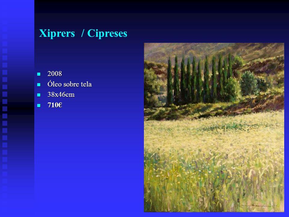 Xiprers / Cipreses 2008 2008 Óleo sobre tela Óleo sobre tela 38x46cm 38x46cm 710 710
