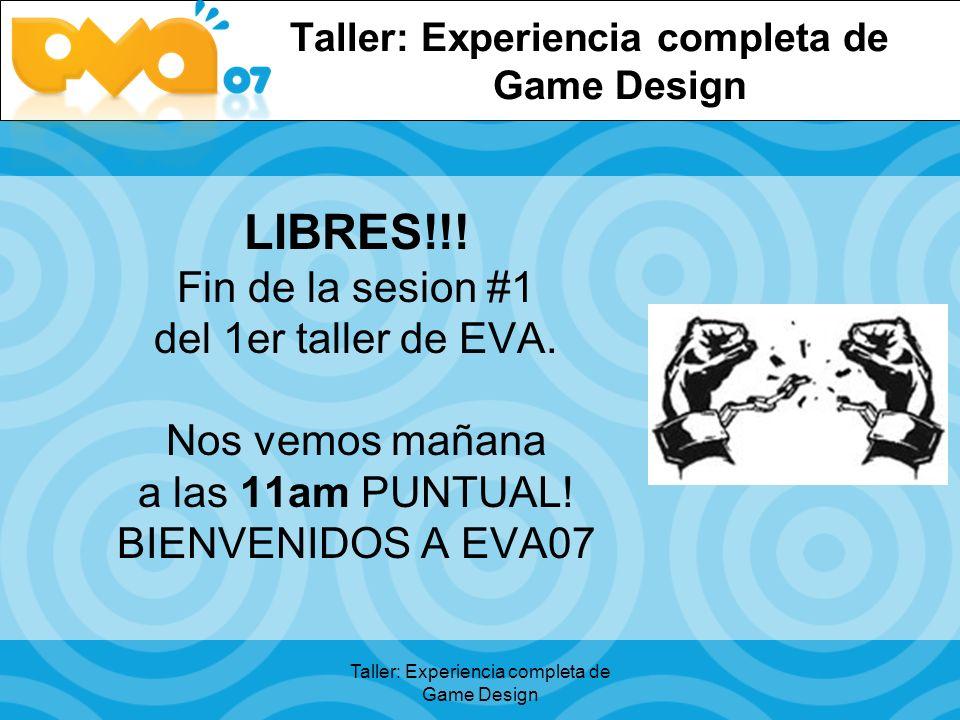 Taller: Experiencia completa de Game Design LIBRES!!.