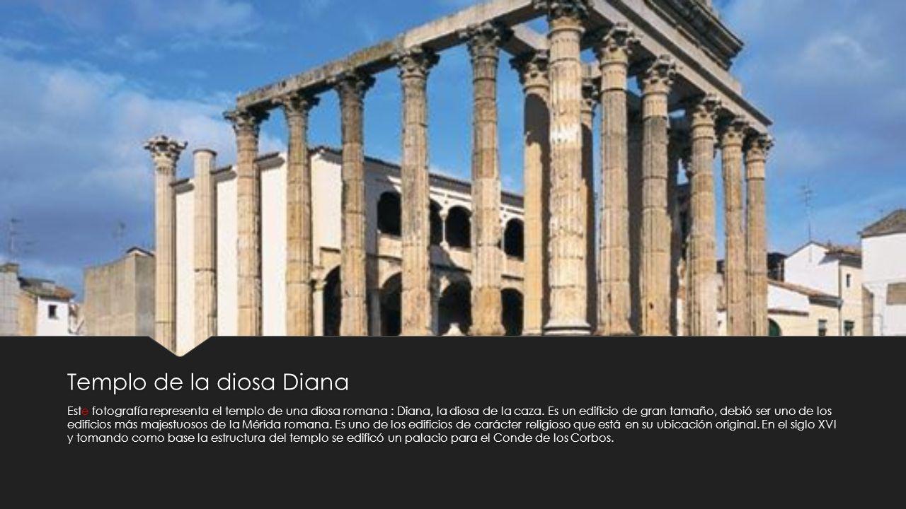 Templo de la diosa Diana Este fotografía representa el templo de una diosa romana : Diana, la diosa de la caza. Es un edificio de gran tamaño, debió s
