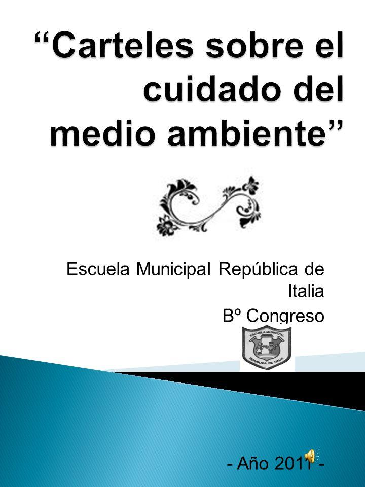 Escuela Municipal República de Italia Bº Congreso - Año 2011 -