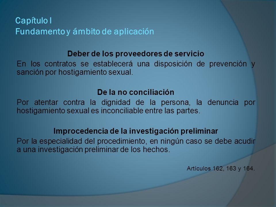 Capítulo II Objetivos Establecer las medidas tendientes a prevenir, prohibir, investigar y sancionar el hostigamiento sexual en las relaciones laborales y docencia.