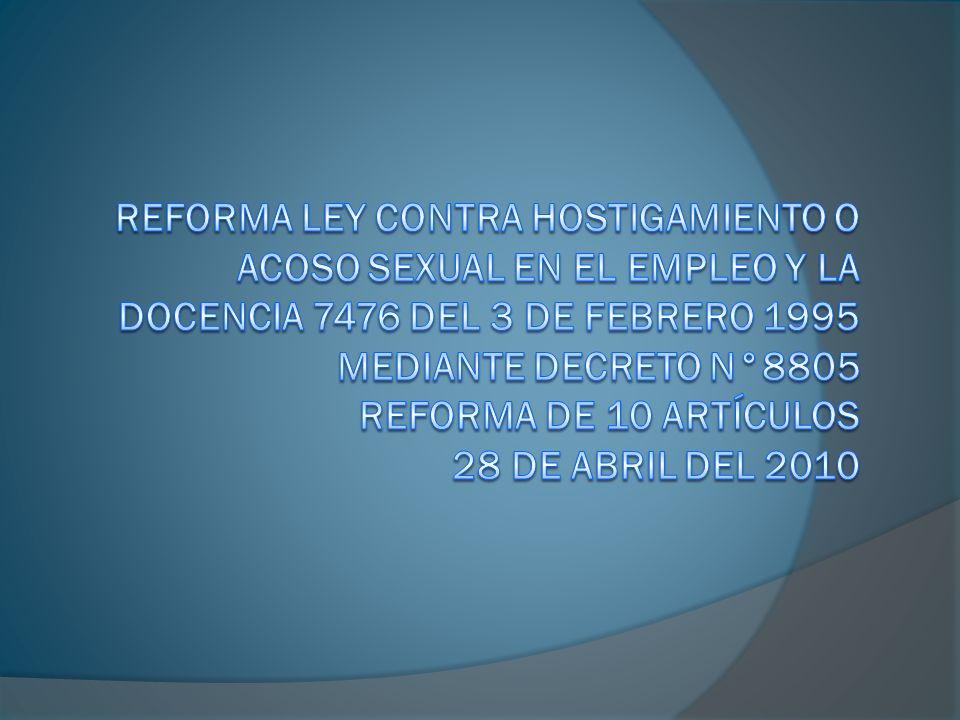 Reforma a la Ley 7476, decreto N° 8805 Artículo 2.