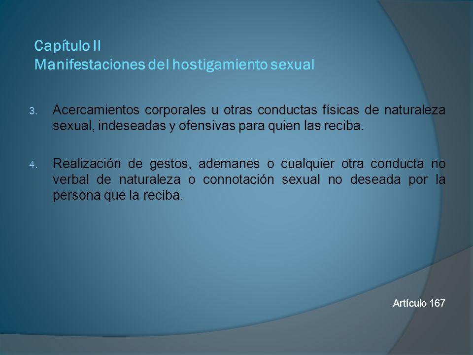 Capítulo III Prevención del hostigamiento sexual Las obligaciones en relación con la tutela de derechos en materia de hostigamiento sexual y personas responsables.