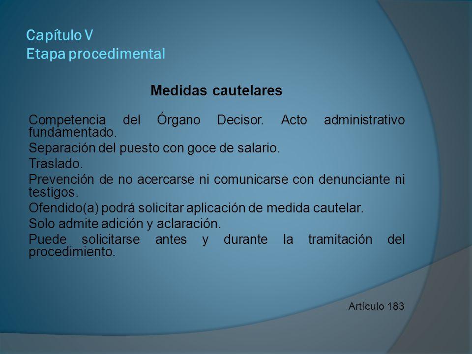 Capítulo V Etapa procedimental Acto de apertura Notificación personal y privada.