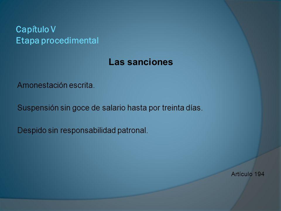 Capítulo V Etapa procedimental Las sanciones Principios de proporcionalidad y razonabilidad.
