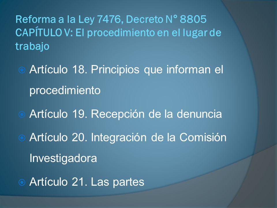 Reforma a la Ley 7476, Decreto N° 8805 CAPÍTULO V: El procedimiento en el lugar de trabajo Artículo 23.