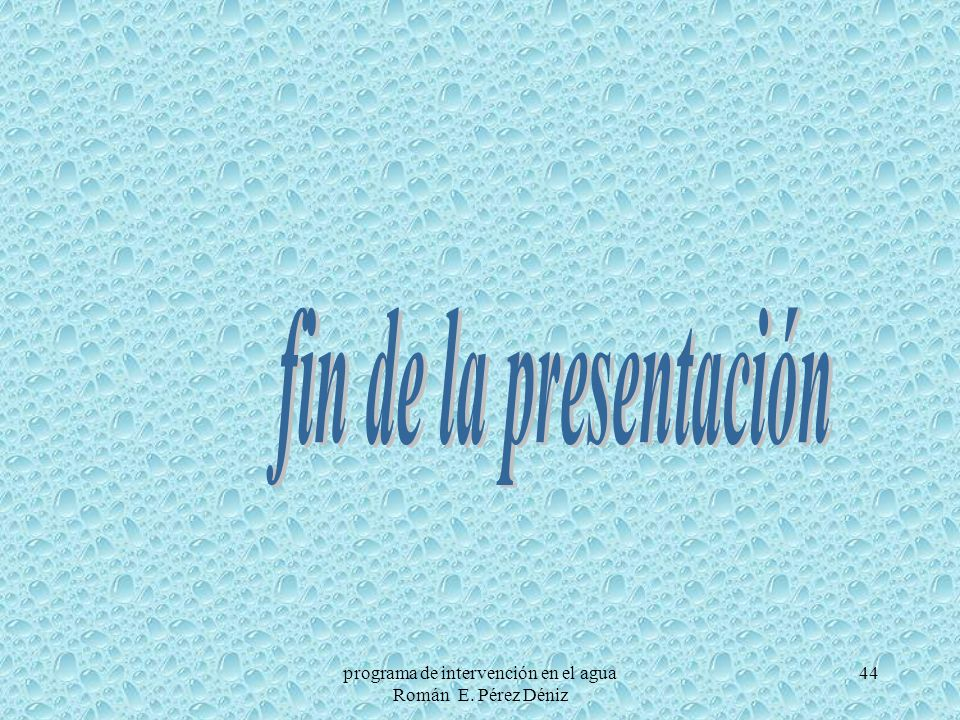 44programa de intervención en el agua Román E. Pérez Déniz