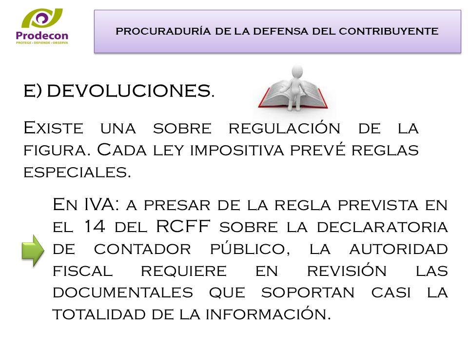 En IVA: a presar de la regla prevista en el 14 del RCFF sobre la declaratoria de contador público, la autoridad fiscal requiere en revisión las documentales que soportan casi la totalidad de la información.