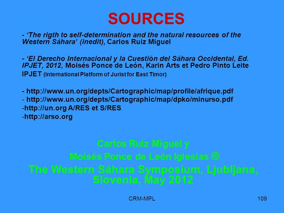 CRM-MPL109 SOURCES - The rigth to self-determination and the natural resources of the Western Sáhara (inedit), Carlos Ruiz Miguel - El Derecho Interna