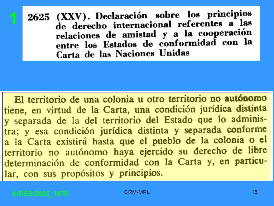 CRM-MPL15 A/RES/2625_1970 1