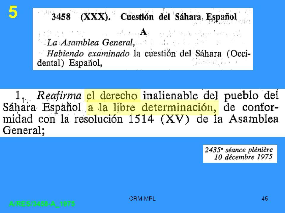 CRM-MPL45 A/RES/3458-A_1975 5
