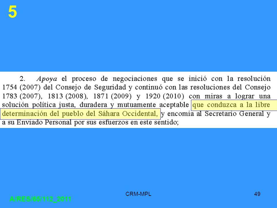 CRM-MPL49 A/RES/65/112_2011 5