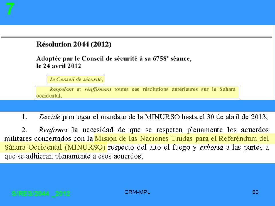 CRM-MPL60 S/RES/2044 _2012 7