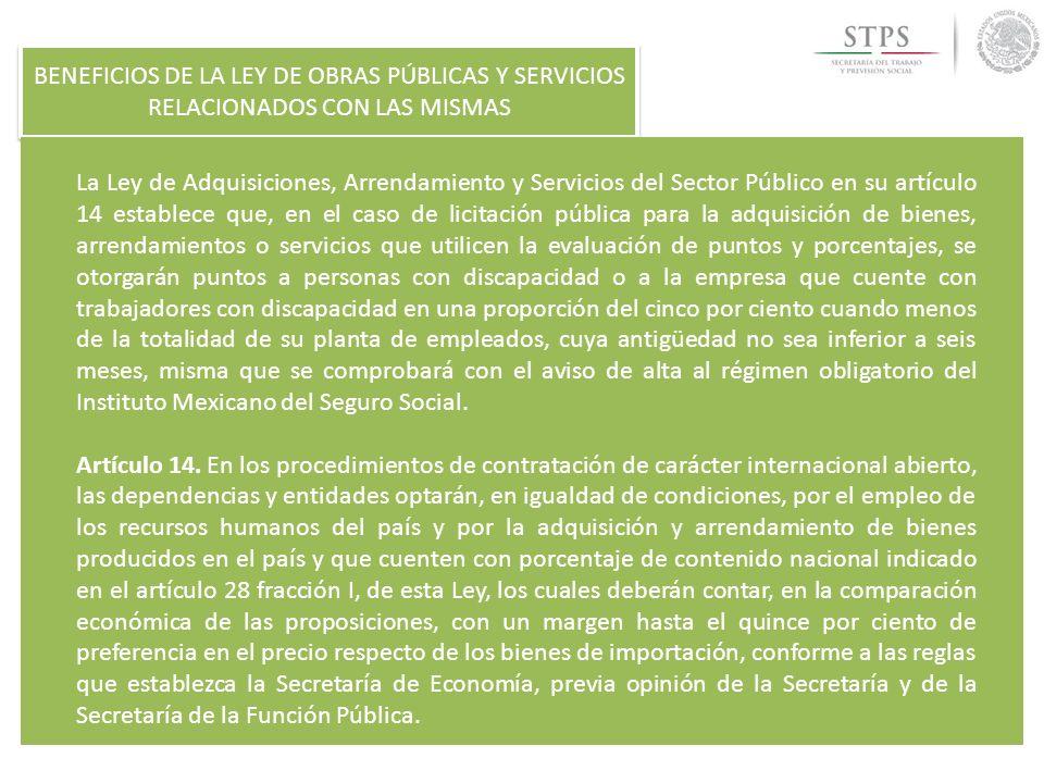 BENEFICIOS DE LA LEY DE OBRAS PÚBLICAS Y SERVICIOS RELACIONADOS CON LAS MISMAS La Ley de Adquisiciones, Arrendamiento y Servicios del Sector Público e