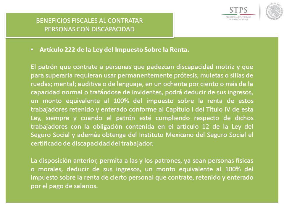 BENEFICIOS FISCALES AL CONTRATAR PERSONAS CON DISCAPACIDAD BENEFICIOS FISCALES AL CONTRATAR PERSONAS CON DISCAPACIDAD DECRETO DE ESTÍMULO FISCAL EN MATERIA DE ISR (2007) DECRETO DE ESTÍMULO FISCAL EN MATERIA DE ISR (2007) ARTÍCULO PRIMERO.- Otorga un estímulo fiscal a las y los contribuyentes (personas físicas o morales) del impuesto sobre la renta que contraten personas con discapacidad.