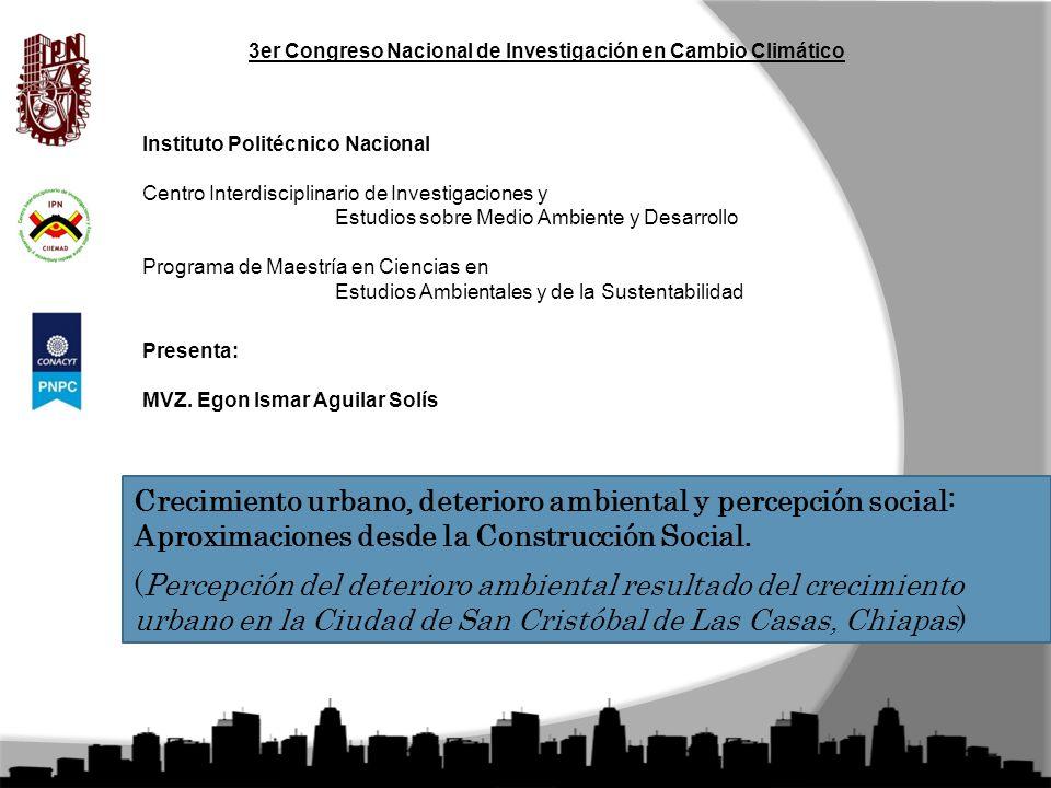 Instituto Politécnico Nacional Centro Interdisciplinario de Investigaciones y Estudios sobre Medio Ambiente y Desarrollo Programa de Maestría en Ciencias en Estudios Ambientales y de la Sustentabilidad Presenta: MVZ.