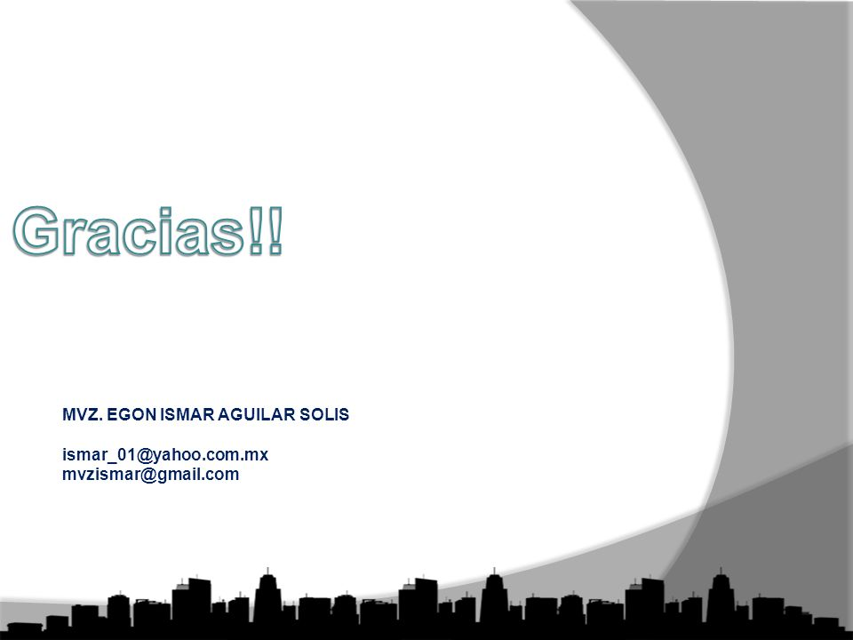 MVZ. EGON ISMAR AGUILAR SOLIS ismar_01@yahoo.com.mx mvzismar@gmail.com