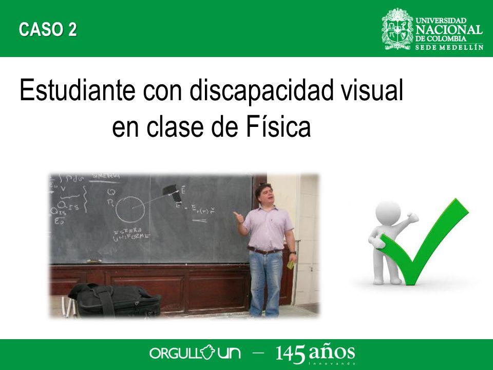 Estudiante con discapacidad visual en clase de Física CASO 2