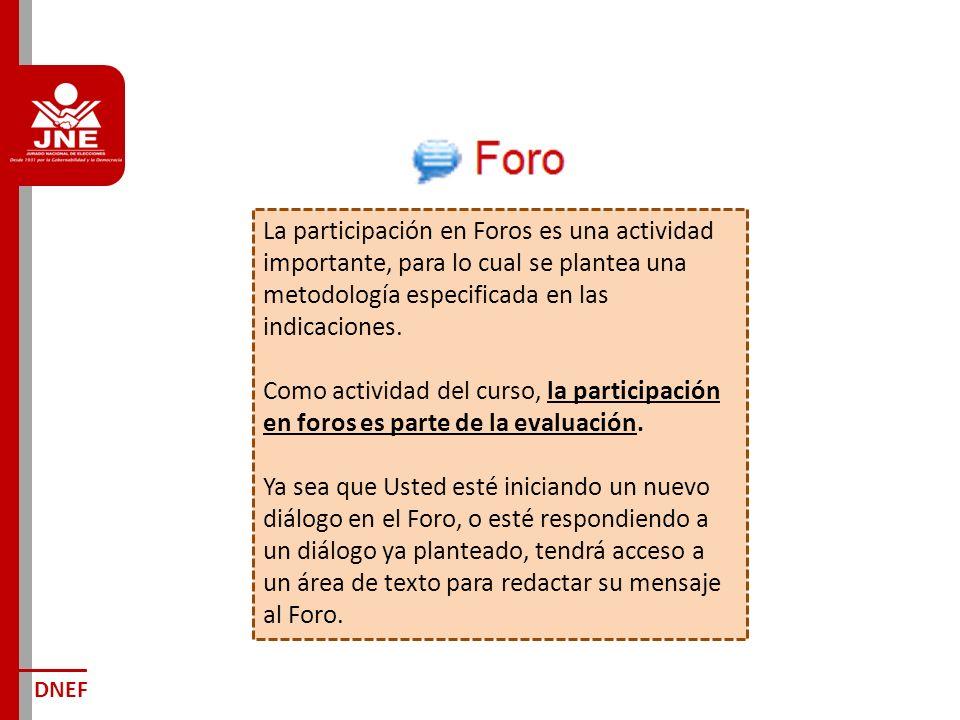 La participación en Foros es una actividad importante, para lo cual se plantea una metodología especificada en las indicaciones.