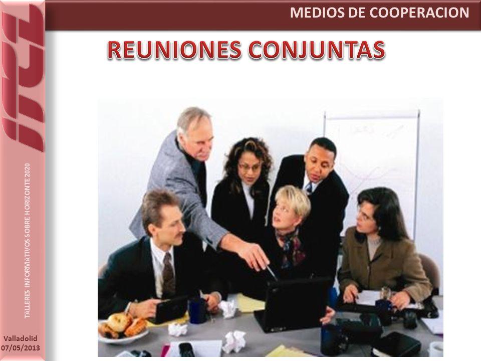 TALLERES INFORMATIVOS SOBRE HORIZONTE 2020 Valladolid 07/05/2013 MEDIOS DE COOPERACION