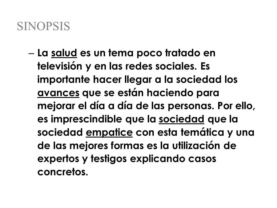 SINOPSIS – La salud es un tema poco tratado en televisión y en las redes sociales.
