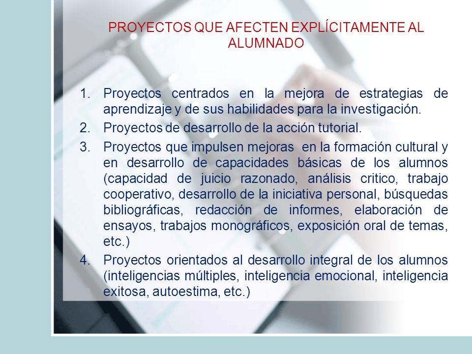 CARACTERISTICAS DE UN PROYECTO EDUC La estrategia diseñada debe enfrentar la problemática seleccionada y debe diferir de aquellas utilizadas anteriormente.