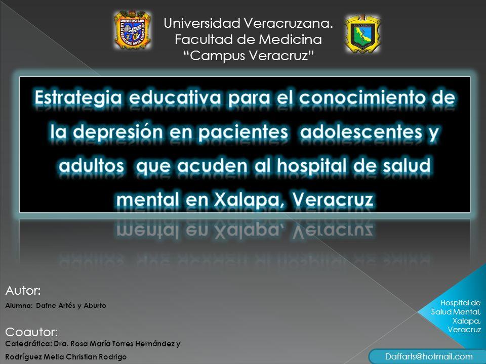 Universidad Veracruzana.Facultad de Medicina Campus Veracruz Catedrática: Dra.