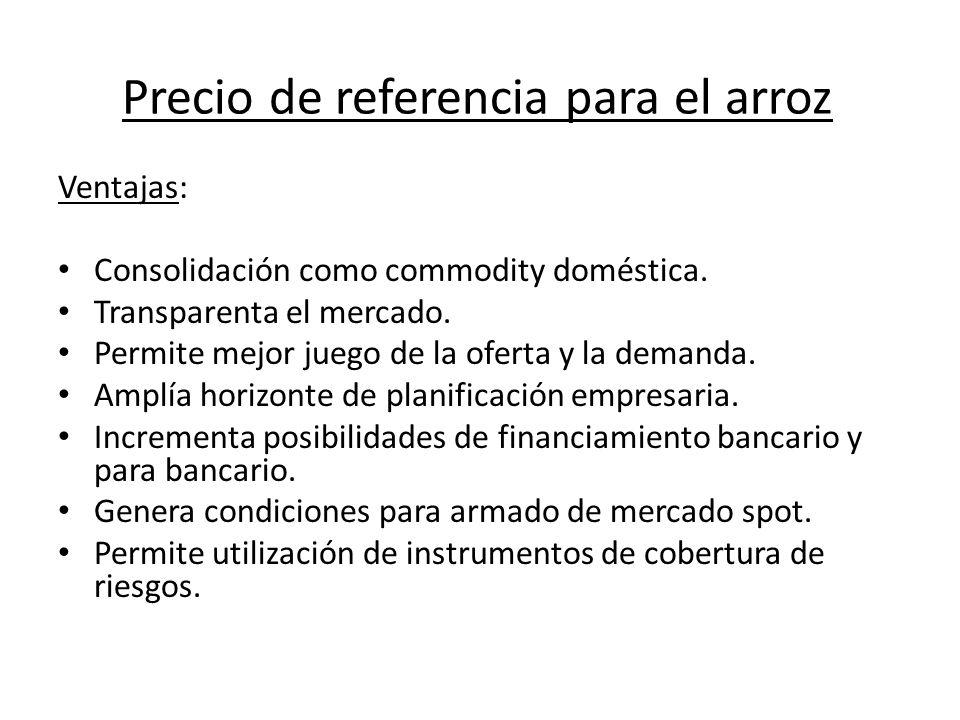 Precio de referencia para el arroz Tareas a realizar: Armado de comisiones técnicas con todos los participantes del sector, en el marco de la Bolsa de Comercio de Santa Fe.