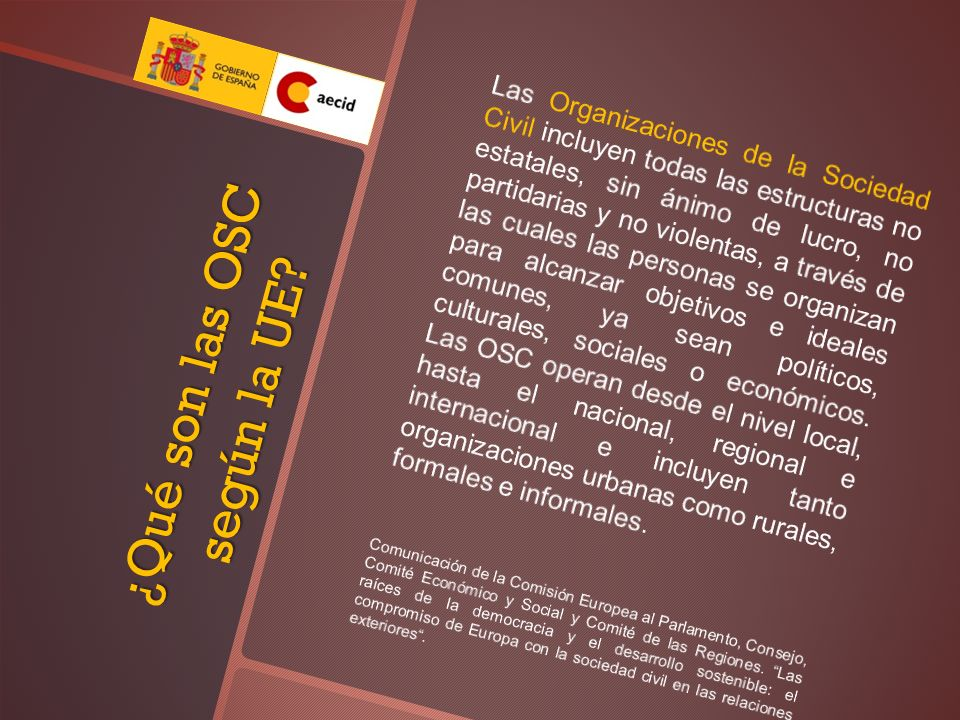 ¿Qué son las OSC según la UE?