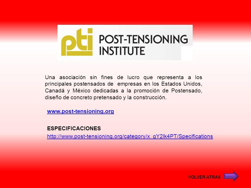www.post-tensioning.org Una asociación sin fines de lucro que representa a los principales postensados de empresas en los Estados Unidos, Canadá y Méx