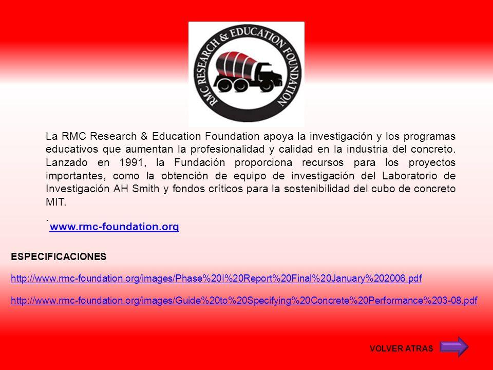 www.rmc-foundation.org La RMC Research & Education Foundation apoya la investigación y los programas educativos que aumentan la profesionalidad y cali